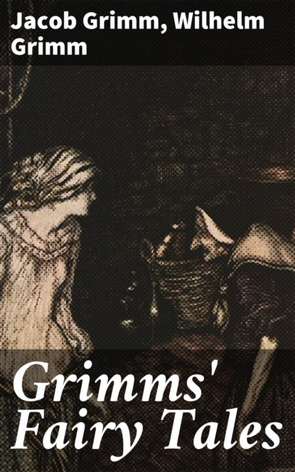 Jacob Grimm Grimms' Fairy Tales гримм я grimms fairy tales retold in one syllable words