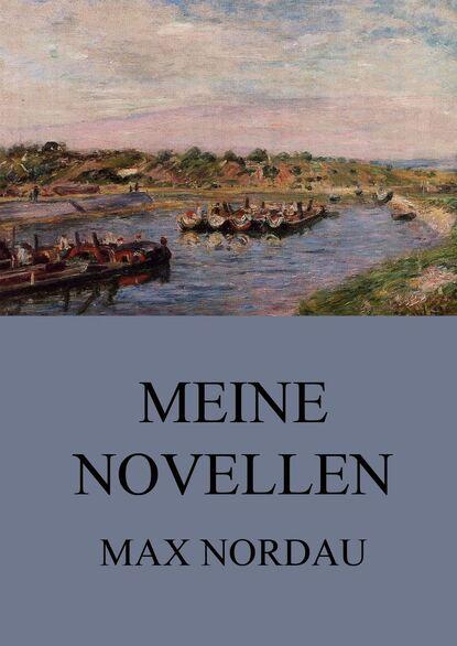 Max Nordau Meine Novellen недорого