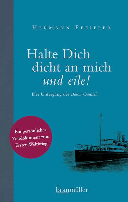 Hermann Pfeiffer Halte dich dicht an mich und eile! недорого