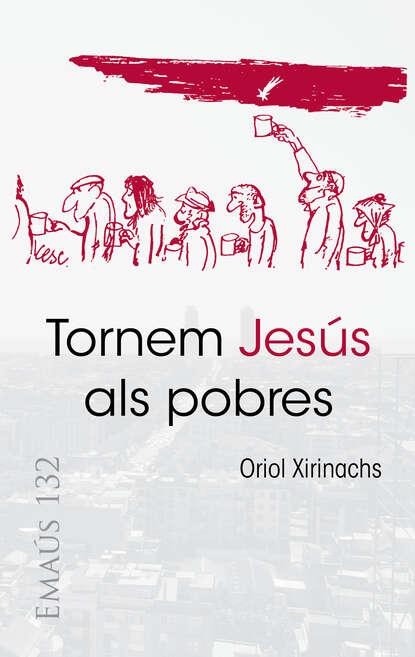 Oriol Xirinachs Benavent Tornem Jesús als pobres футболка estevan oriol protein black xl
