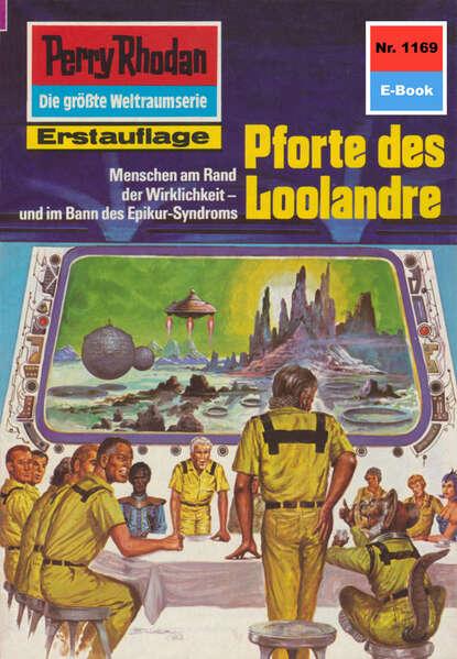 Kurt Mahr Perry Rhodan 1169: Pforte des Loolandre недорого
