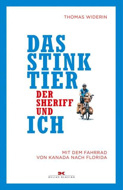 Thomas Widerin Das Stinktier, der Sheriff und ich printio sheriff