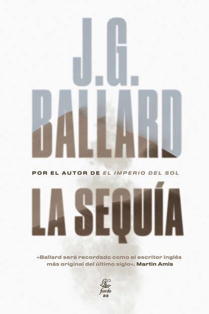 J. G. Ballard La sequía j g ballard empire of the sun