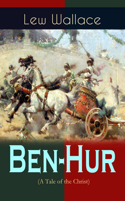 Lew Wallace Ben-Hur (A Tale of the Christ) wallace l ben hur a tale of the christ isbn 9781853262838