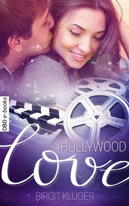 Birgit Kluger Hollywood Love