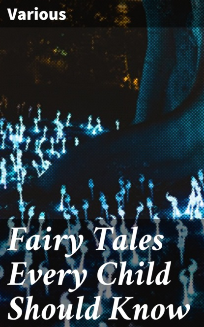 Various Fairy Tales Every Child Should Know various indian fairy tales