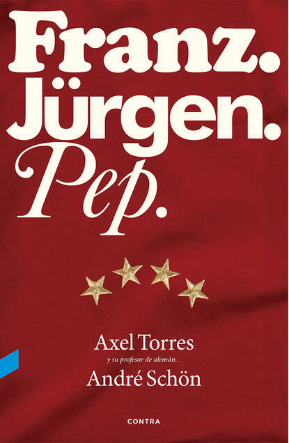 Axel Torres Xirau Franz. Jürgen. Pep.