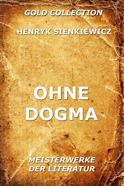 Ohne Dogma