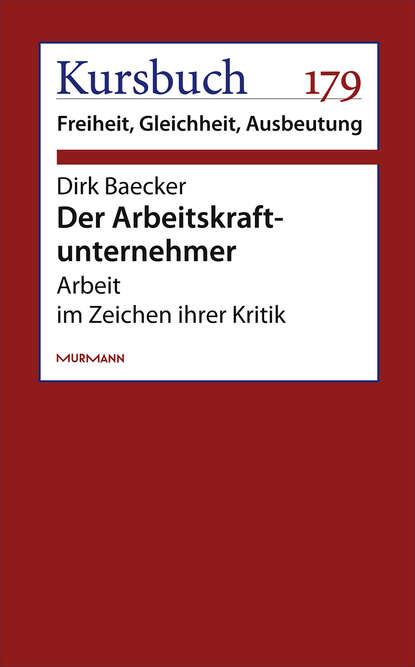 Dirk Baecker Der Arbeitskraftunternehmer dirk angelroth der flug zum uluru