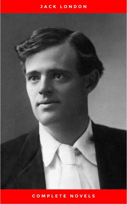 Джек Лондон Greatest Works of Jack London: The Call of the Wild, The Sea-Wolf, White Fang, The Iron Heel, Martin Eden, The Valley of the Moon, The Star Rover & Complete Novels london j the valley of the moon