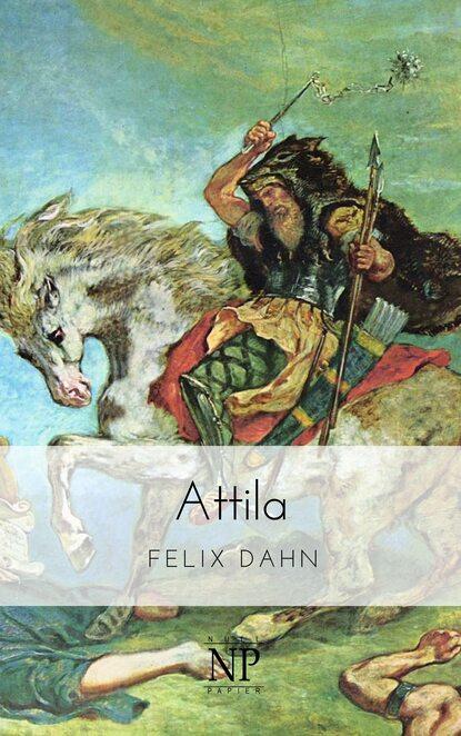 Felix Dahn Attila недорого