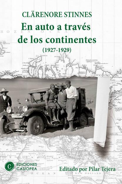 Clärenore Stinnes En auto a través de los continentes demetrio infante figueroa amor en cuatro continentes