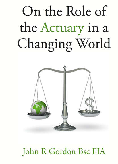 John Gordon On the Role of the Actuary in a Changing World tom watson causewired plugging in getting involved changing the world