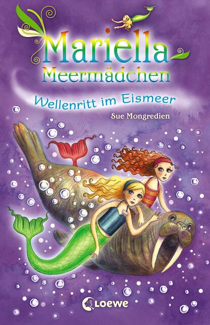 Фото - Sue Mongredien Mariella Meermädchen 6 - Wellenritt im Eismeer sue mongredien mariella meermädchen 8 die melodie der delfine