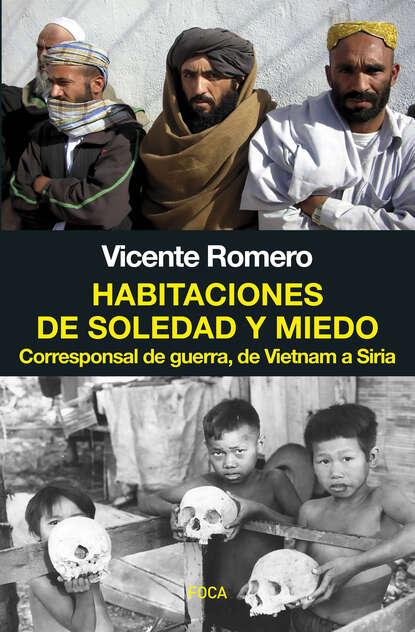 Vicente Romero Ramírez Habitaciones de soledad y miedo недорого