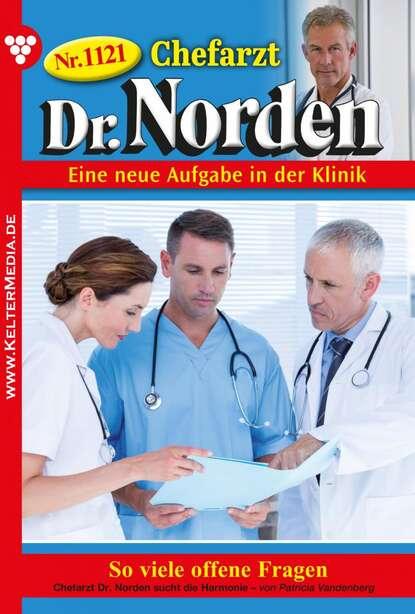 Фото - Patricia Vandenberg Chefarzt Dr. Norden 1121 – Arztroman patricia vandenberg das amulett 23 – liebesroman