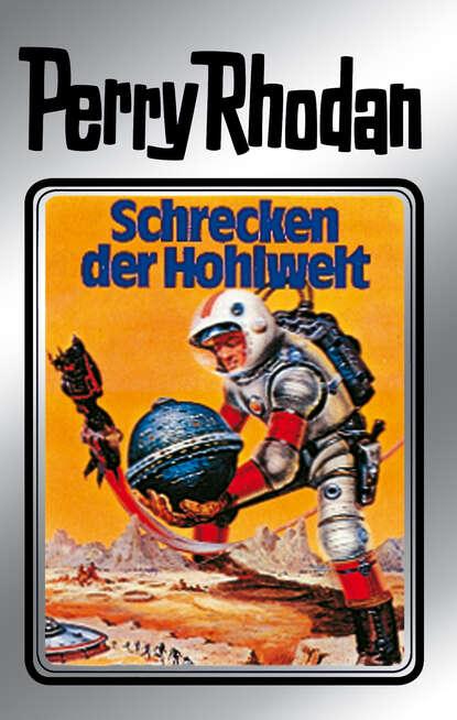 Clark Darlton Perry Rhodan 22: Schrecken der Hohlwelt (Silberband) недорого