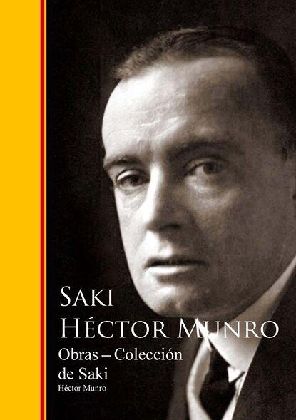 Фото - Hector Saki Munro Obras - Coleccion de Saki august nemo maestros de la prosa saki