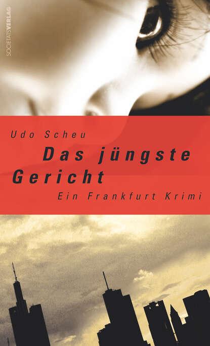Udo Scheu Das jüngste Gericht udo scheu das jüngste gericht