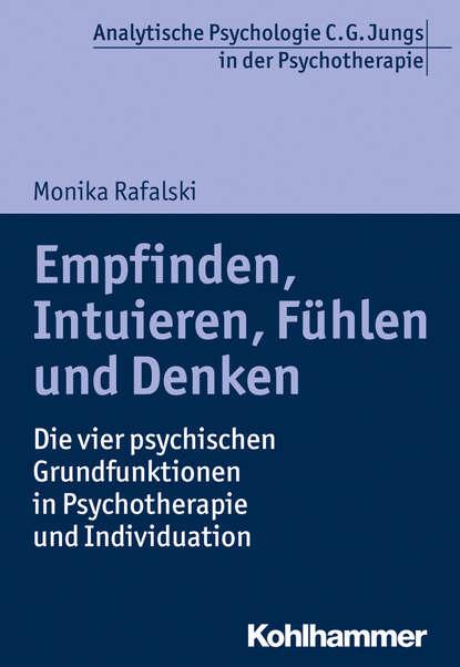 Monika Rafalski Empfinden, Intuieren, Fühlen und Denken rehlinghaus monika 55 grammatikspiele fur partner und gruppenarbeit