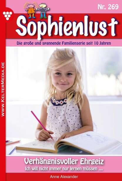 Anne Alexander Sophienlust 269 – Familienroman недорого