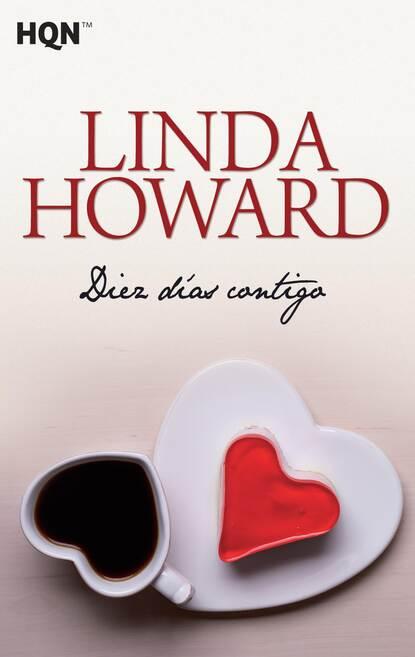 Linda Howard Diez dias contigo недорого