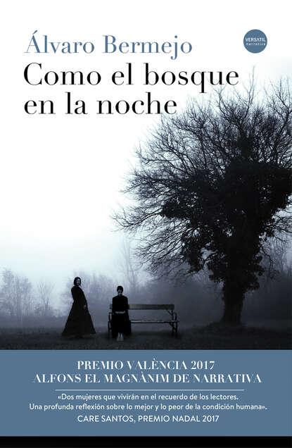 Álvaro Bermejo Como el bosque en la noche недорого