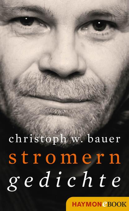 Christoph W. Bauer Stromern christoph w bauer im alphabet der häuser