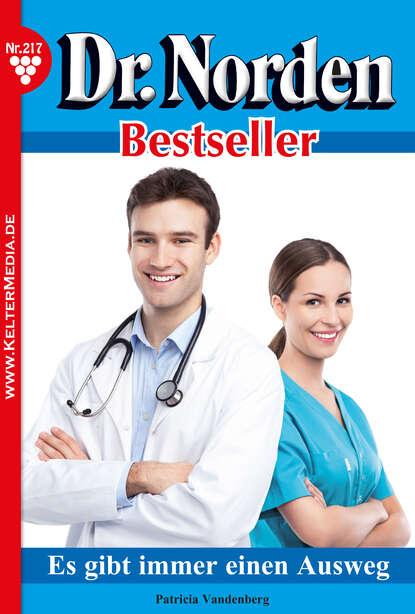 Фото - Patricia Vandenberg Dr. Norden Bestseller 217 – Arztroman patricia vandenberg dr norden bestseller 259 – arztroman