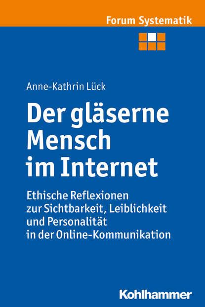 Фото - Anne-Kathrin Lück Der gläserne Mensch im Internet kathrin sohst 30 minuten hochsensibilität im beruf