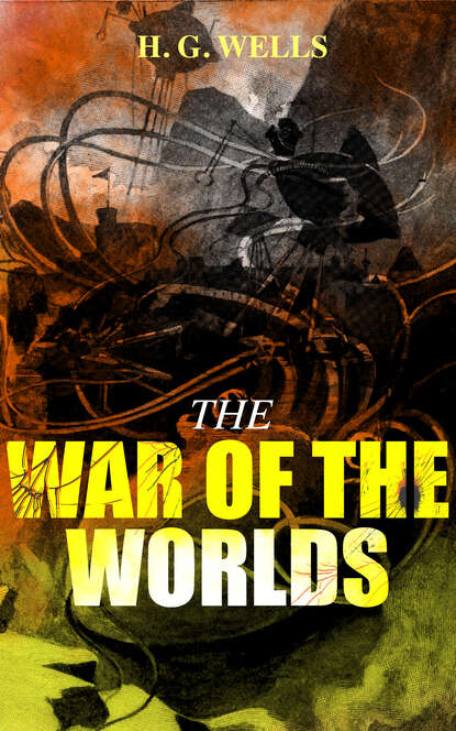 H. G. Wells THE WAR OF THE WORLDS недорого
