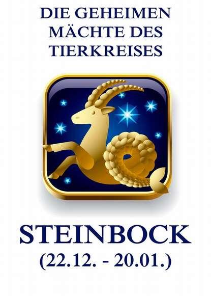 Jurgen Beck Die geheimen Mächte des Tierkreises - Der Steinbock jürgen beck die geheimen mächte des tierkreises die fische