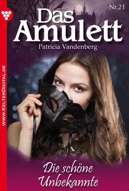 Patricia Vandenberg Das Amulett 21 – Liebesroman philipp vandenberg das fünfte evangelium