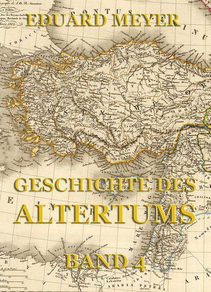 Фото - Eduard Meyer Geschichte des Altertums, Band 4 eduard meyer geschichte des altertums band 3