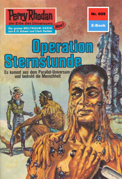 Perry Rhodan 609: Operation Sternstunde