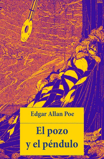 Фото - Эдгар Аллан По El pozo y el péndulo эдгар аллан по el gato negro prometheus classics