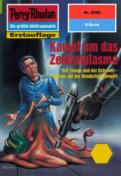 Horst Hoffmann Perry Rhodan 2090: Kampf um das Zentralplasma horst hoffmann perry rhodan 2268 das paragonkreuz