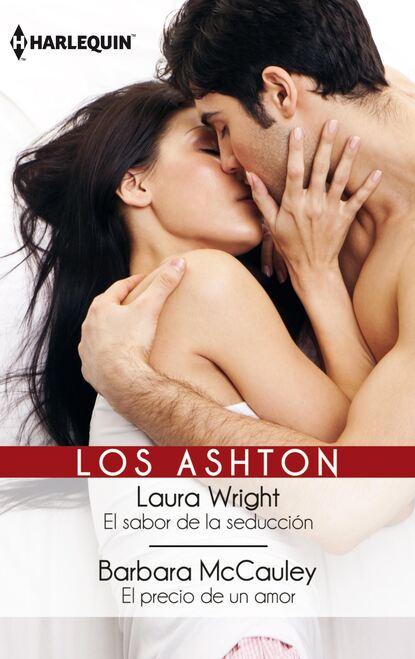 Laura Wright El sabor de la seducción - El precio de un amor недорого