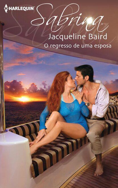 Jacqueline Baird O regresso de uma esposa jacqueline baird venganza y pasión
