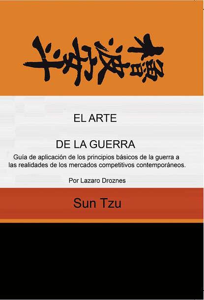 Sun Tzu El arte de la guerra sunzi el arte de la guerra