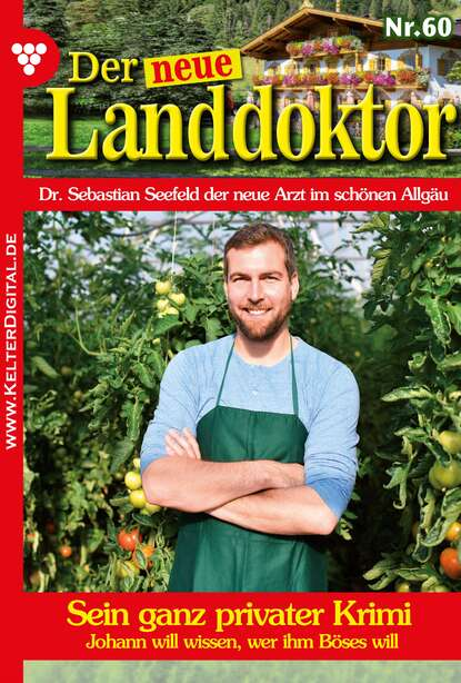 Фото - Tessa Hofreiter Der neue Landdoktor 60 – Arztroman tessa hofreiter der neue landdoktor 72 – arztroman