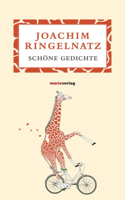 Joachim Ringelnatz Schöne Gedichte joachim ringelnatz ein jeder lebt s