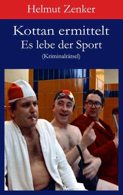 Фото - Helmut Zenker Kottan ermittelt: Es lebe der Sport helmut zenker kottan ermittelt new comicstrips 1
