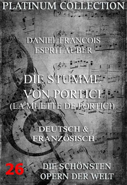 Eugène Scribe Die Stumme von Portici (La Muette de Portici) eugène scribe théatre de eugène scribe t 7