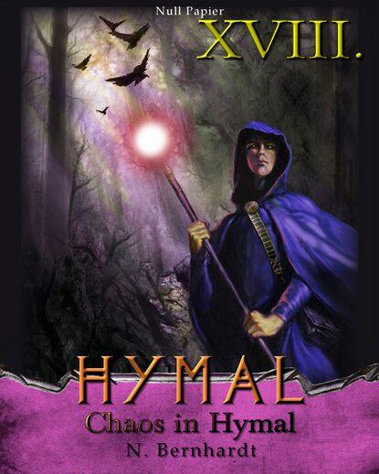 N. Bernhardt Der Hexer von Hymal, Buch XVIII: Chaos in Hymal недорого