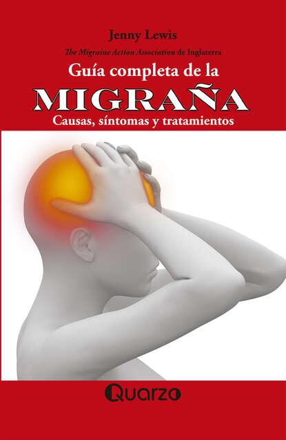 Jenny Lewis Guía completa de la migraña álex zabala la guía witorg