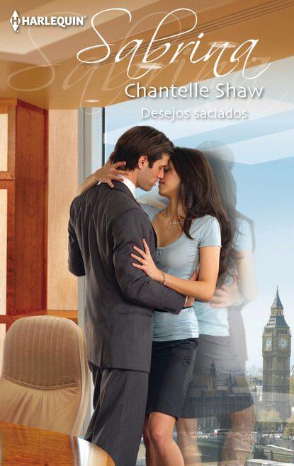 Chantelle Shaw Desejos saciados недорого
