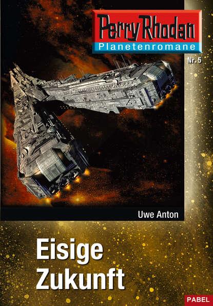 Planetenroman 5: Eisige Zukunft