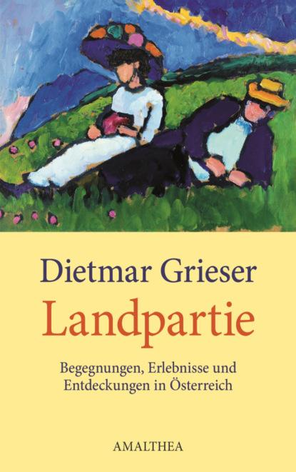 Dietmar Grieser Landpartie dietmar schmidt olymp 4 im netz von adarem