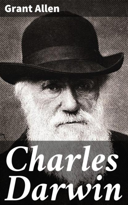 Allen Grant Charles Darwin allen grant strange stories